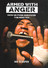 'Armed With Anger - How UK Punk Survived The Nineties' by Ian Glasper