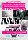 Buzzcocks + Burn Daylight + The Scarlets - Live at Evoke Nightclub (Former Chancellor Hall), Chelmsford, Essex - Thursday October 4th, 2012