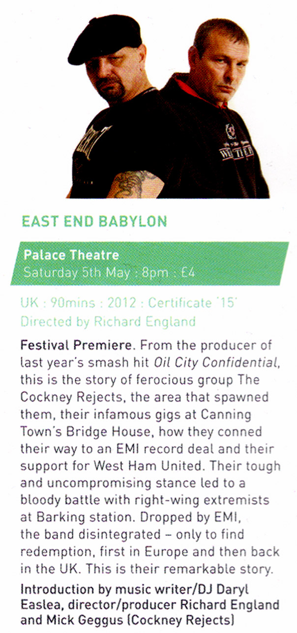 'East End Babylon - The Story of The Cockney Rejects' - Showing at The Palace Theatre, Westcliff as part of The Southend Film Festival - Saturday May 5th, 2012 - 8pm