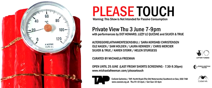 Please Touch at TAP, Westcliff - June 4th - June 25th, - Free Entry