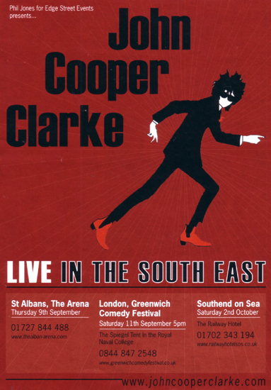 John Cooper Clarke - Live at The Railway Hotel, Southend-on-Sea, Essex - Saturday October 2nd, 2010