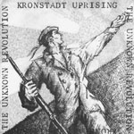 "Kronstadt Uprising - 'The Unknown Revolution EP' - 7"" Vinyl EP - Reissue"