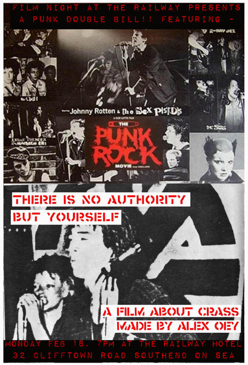 Film Night at The Railway Presents A Punk Double Bill Featuring 'Punk Rock Movie' + 'There Is No Authority But Yourself' - The Railway Hotel, Monday February 18th, 2013