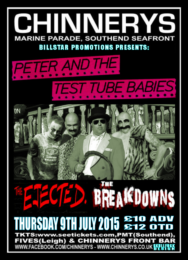 Peter & The Test Tube Babies + The Ejected + The Breakdowns - Live at Chinnerys, Southend-on-Sea, Essex - Thursday, July 09th 2015
