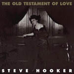 Steve Hooker - 'The Old Testament Of Love' - CD