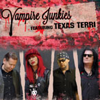 Click Here to Order The Vampire Junkies Featuring Texas Terri CD From Angels in Exile Records