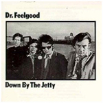 'Down By The Jetty' by Dr Feelgood. To order this item from Amazon.com, click here.