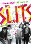 'Typical Girls? The Story of The Slits' by Zoe Street Howe