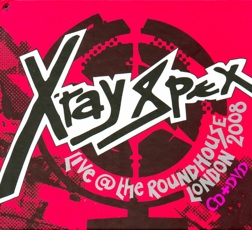 X-Ray Spex - 'Live At The Roundhouse London 2008' - CD + DVD