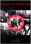 'The Day The Country Died' - A History of Anarcho Punk 1980 - 1984 by Ian Glasper