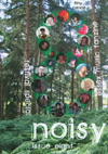Noisy! Fanzine Issue Eight - Winter 2008 / Spring 2009 - 'The Festival Special'