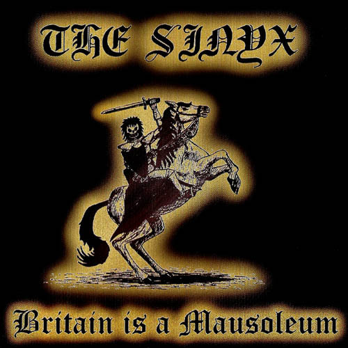 The Sinyx - 'Britain is a Mausoleum' - CD