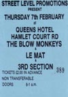 The Blow Monkeys + Le Mat + Third Section - 07.02.85 - Ticket