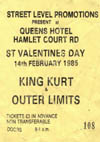 King Kurt + Outer Limits - Live At The Queens Hotel - 14.02.85 - Ticket