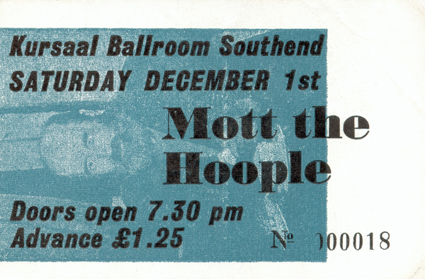 Mott The Hoople - Live at The Kursaal Ballroom - 01.12.73 - Ticket