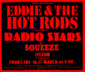Eddie and The Hot Rods + Radio Stars + Squeeze - Live at The Lyceum - 16.03.78 + 17.03.78 - Poster