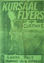 Kursaal Flyers + The Cortinas - Live at Leeds Polytechnic - Thursday October 20th, 1977 - Poster
